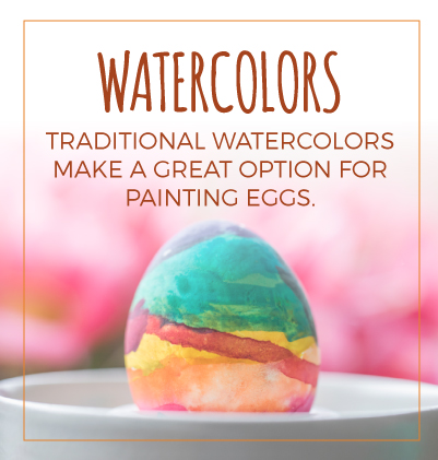 Traditional watercolors make a great option for painting eggs