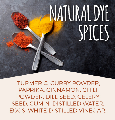 Ingredients needed to naturally dye eggs with spices: turmeric, curry powder, paprika, cinnamon, chili powder, dill seed, celery seed, cumin, distilled water, eggs, white distilled vinegar