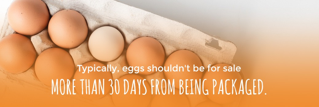 eggs should not be for sale for more than 30 days