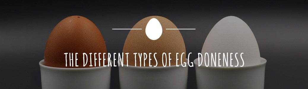 different types of egg doneness