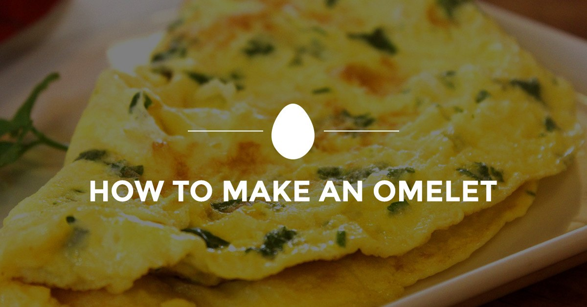guide to making the best omelet